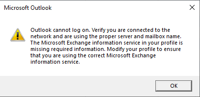 Outlook cannot log on. Verify you are connected to the network